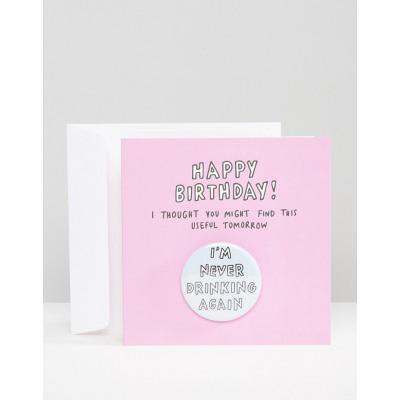 Veronica Dearly - I'm Never Drinking Again - Geburtstagskarte